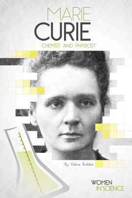 Cover: Marie Curie: Chemist and Physicist