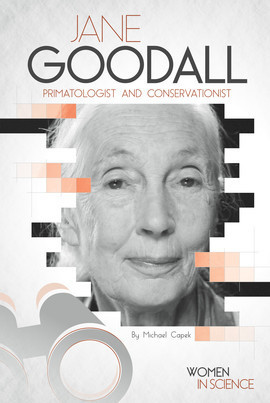 Cover: Jane Goodall: Primatologist and Conservationist