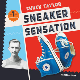 Cover: Chuck Taylor: Sneaker Sensation