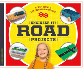 Cover: Engineer It! Road Projects