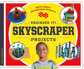 Cover: Engineer It! Skyscraper Projects
