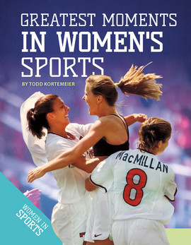 Cover: Greatest Moments in Women's Sports