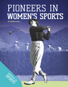 Cover: Pioneers in Women's Sports