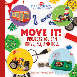Cover: Move It! Projects You Can Drive, Fly, and Roll