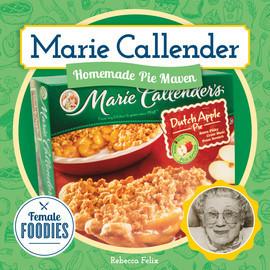 Cover: Marie Callender: Homemade Pie Maven