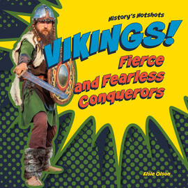 Cover: Vikings! Fierce and Fearless Conquerors