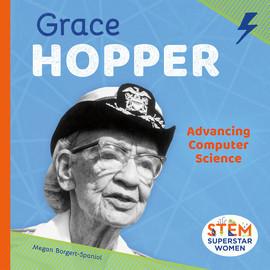 Cover: Grace Hopper: Advancing Computer Science