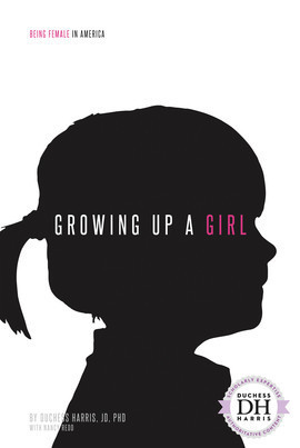 Cover: Growing Up a Girl