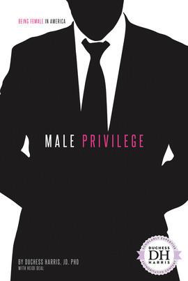 Cover: Male Privilege