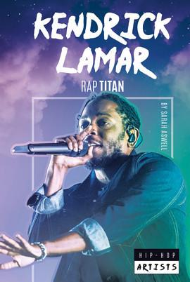 Cover: Kendrick Lamar: Rap Titan