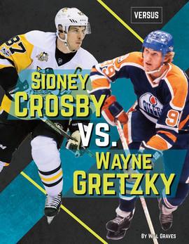 Cover: Sidney Crosby vs. Wayne Gretzky