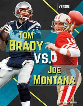 Cover: Tom Brady vs. Joe Montana
