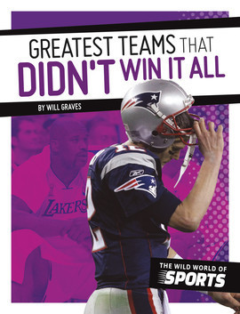 Cover: Greatest Teams That Didn't Win It All