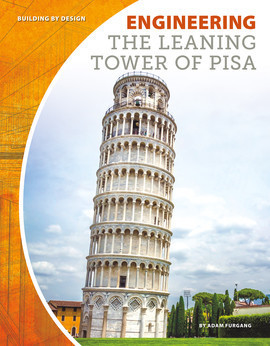 Cover: Engineering the Leaning Tower of Pisa