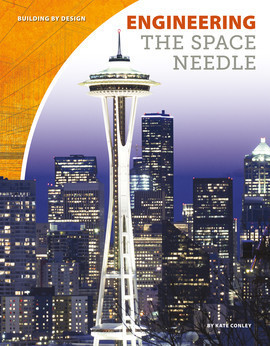 Cover: Engineering the Space Needle