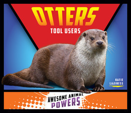 Cover: Otters: Tool Users