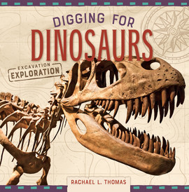 Cover: Digging for Dinosaurs