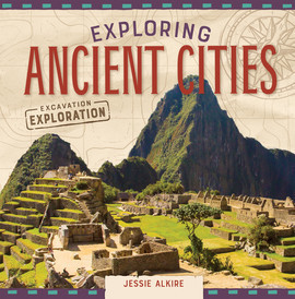 Cover: Exploring Ancient Cities