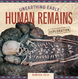 Cover: Unearthing Early Human Remains