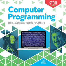 Cover: Computer Programming: From Ada Lovelace to Mark Zuckerberg