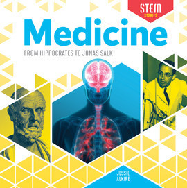 Cover: Medicine: From Hippocrates to Jonas Salk