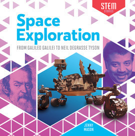 Cover: Space Exploration: From Galileo Galilei to Neil deGrasse Tyson
