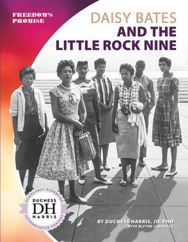 Cover: Daisy Bates and the Little Rock Nine