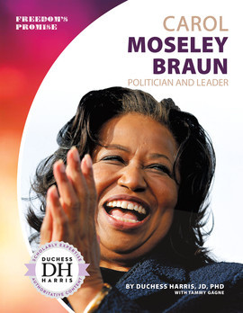 Cover: Carol Moseley Braun: Politician and Leader