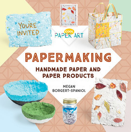 Cover: Papermaking: Handmade Paper and Paper Products