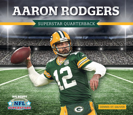 Cover: Aaron Rodgers: Superstar Quarterback