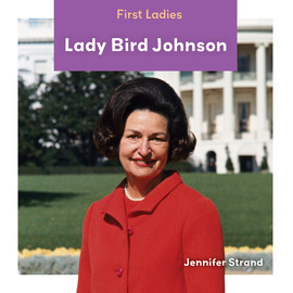 Cover: Lady Bird Johnson