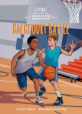 Cover: Backcourt Battle: An Up2U Character Education Adventure