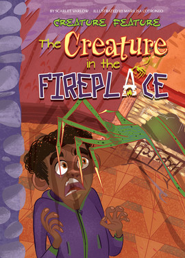 Cover: The Creature in the Fireplace