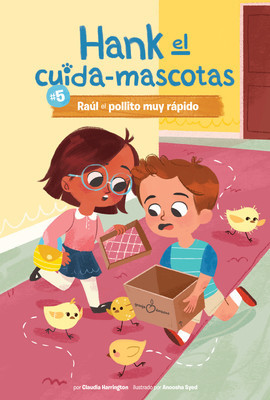 Cover: #5 Raúl el pollito muy rápido (Book 5: Ralph the Very Quick Chick)