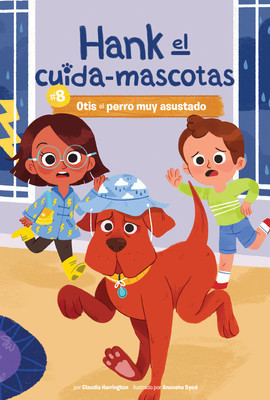 Cover: #8 Otis el perro muy asustado (Book 8: Otis the Very Scared Dog)