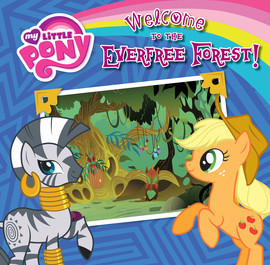 Cover: Welcome to the Everfree Forest!