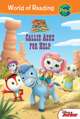 Cover: Sheriff Callie's Wild West: Callie Asks For Help