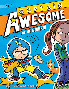 Cover: Captain Awesome and the New Kid: #3