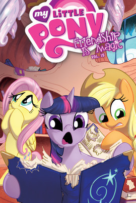 Cover: My Little Pony: Friendship is Magic: Vol. 15