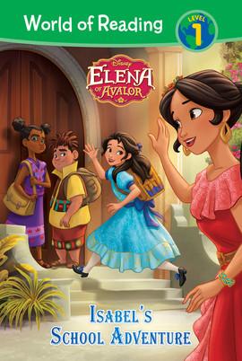 Cover: Elena of Avalor: Isabel's School Adventure