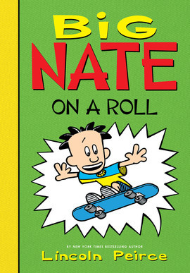 Cover: Big Nate on a Roll