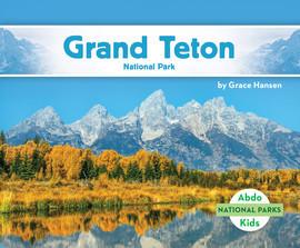 Cover: Grand Teton National Park