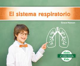 Cover: El sistema respiratorio (Respiratory System)