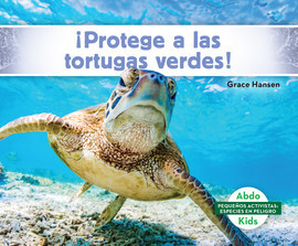 Cover: ¡Protege a las tortugas verdes! (Help the Green Turtles)