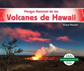 Cover: Parque Nacional de los Volcanes de Hawaii (Hawai'i Volcanoes National Park)