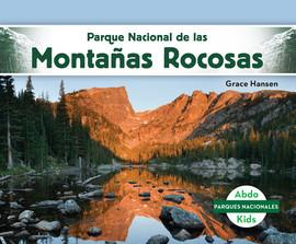 Cover: Parque Nacional de las Montañas Rocosas (Rocky Mountain National Park)