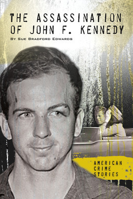 Cover: The Assassination of John F. Kennedy