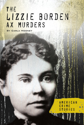 Cover: The Lizzie Borden Ax Murders