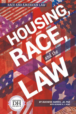 Cover: Housing, Race, and the Law