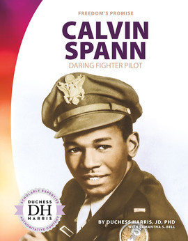 Cover: Calvin Spann: Daring Fighter Pilot